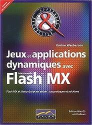 Jeux et applications dynamiques avec Flash MX
