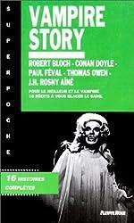 VAMPIRE STORY. 16 histoires complètes