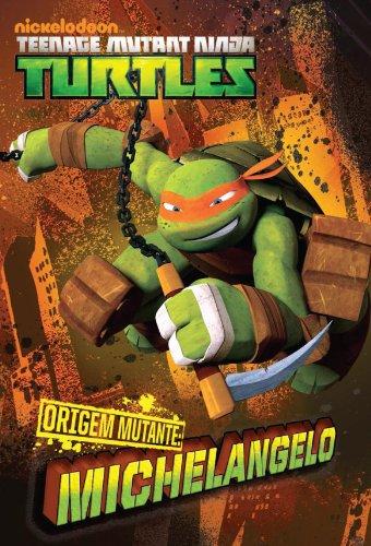 ORIGEM MUTANTE: Michelangelo (versão brasileira ...