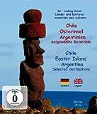 Chile, Osterinsel, Argentinien - Ausgewählte Reiseziele [Alemania] [Blu-ray]