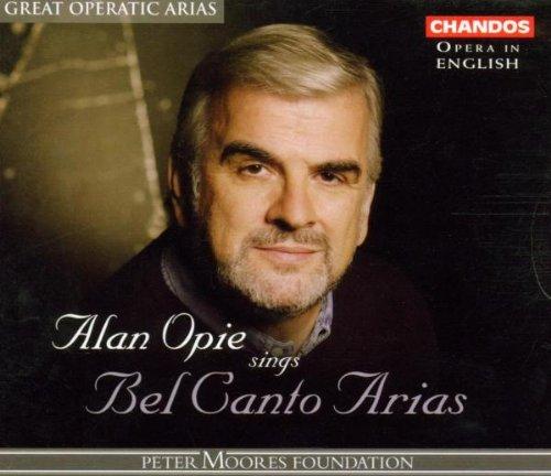 Alan Opie Sings Bel Canto Arias