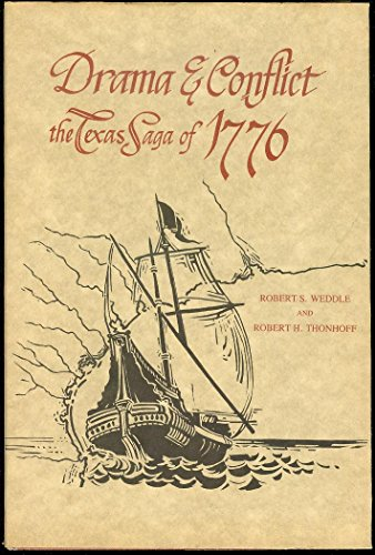 Drama & Conflict: The Texas Saga of 1776