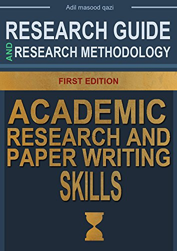 Research Guide and Research Methodology book: Learn Academic Research and Paper Writing Skills (Social Sciences Book 1)