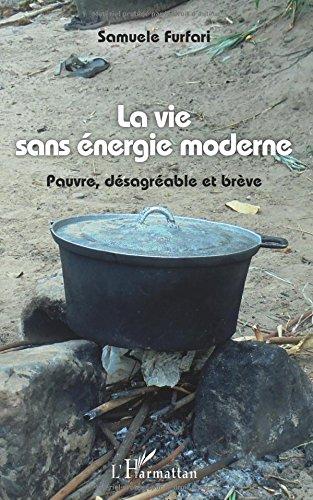 la-vie-sans-energie-moderne-pauvre-desagreable-et-breve