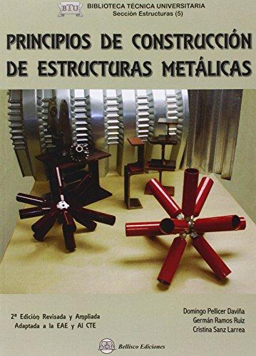 Descargar Libro Libro Principios De Construccion De Estructuras Metalicas (2ª Ed.) de Domingo Pellicer Daviña