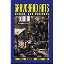 Graveyard Rats and Others