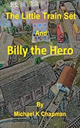 The Little Train Set: Billy the Hero