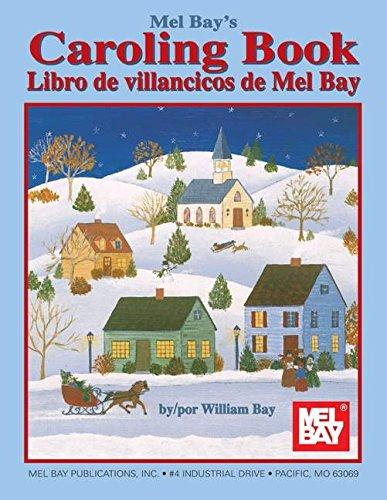Mel Bay's Caroling Book/Libro de Villancicos de Mel Bay