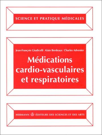 Médications cardio-vasculaires et respiratoire
