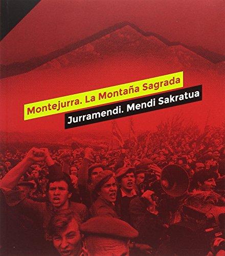 Montejurra. La montaña sagrada / Jurramendi. Mendi sakratua por Manuel Martorell Pérez