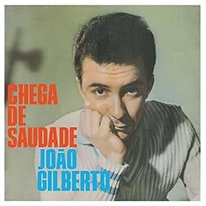 Chega de Saudade (Vinyle 140 G, Audiophile Clear Vinyl)