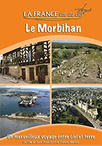 La France Vue du Ciel - Le Morbihan