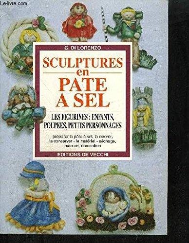 SCULPTURES EN PATE A SEL. Les figurines : Enfants, poupées, petits personnages