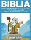 Biblia: Libros Para Colorear Súperguays Para Niños y Adultos (Bono: 20 Páginas de Sketch)