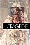 La tragédie de l'âge classique (1553-1770)