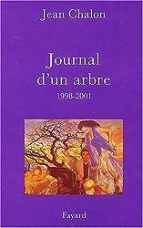 Journal d'un arbre, 1998-2001
