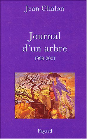 Journal d'un arbre, 1998-2001