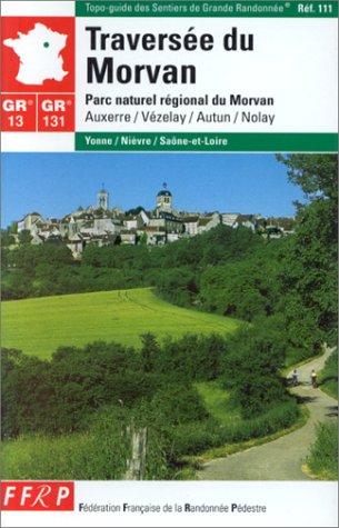 Traversée du Morvan. Parc naturel régional du Morvan