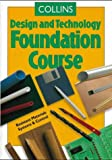 Design and Technology  Foundation Course (Collins Design & Technology)