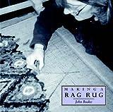 Making a Rag Rug (Making...S.)