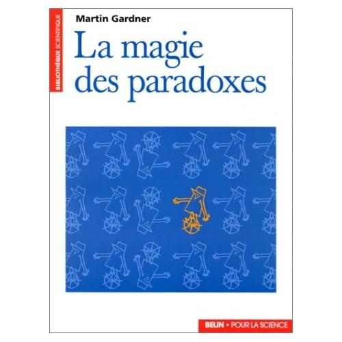 La Magie des paradoxes