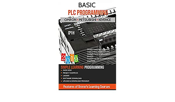 BASIC PLC PROGRAMMING: INCLUDING Programmable Logic