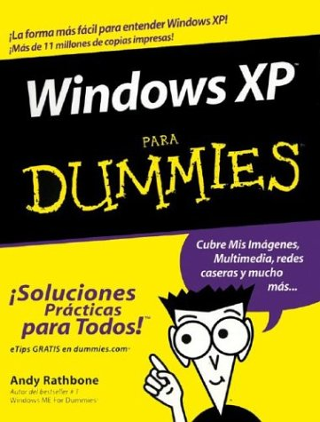 Windows XP Para Dummies (For Dummies S.) por Andy Rathbone