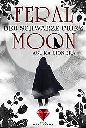 Der schwarze Prinz (Feral Moon 2) (German Edition)