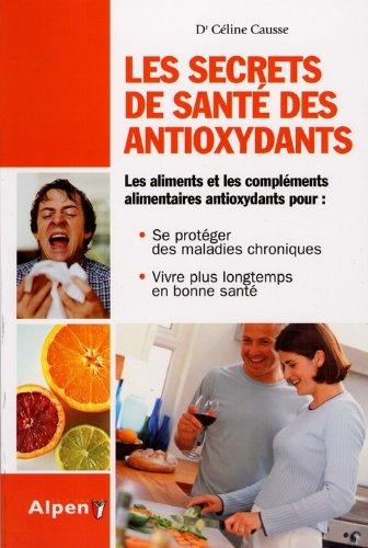 Le Secret de santé des antioxydants
