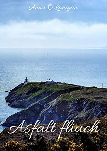 Asfalt fliuch (Irish Edition) por Anna  O'Lanigan