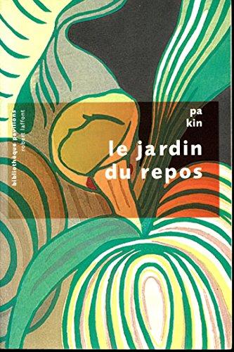 Le Jardin Du Repos [Pdf/ePub] eBook