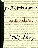Passeurs de frontières - Pierre Bettencourt, Gaston Chaissac, Louis Pons