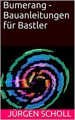 Bumerang - Bauanleitungen für Bastler