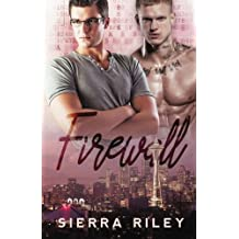 Firewall by Sierra Riley (2016-03-15)
