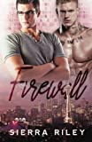 Firewall by Sierra Riley (2016-03-15)