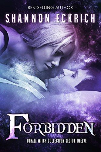 Forbidden by Shannon Eckrich, Fallen Sorcery, Othala