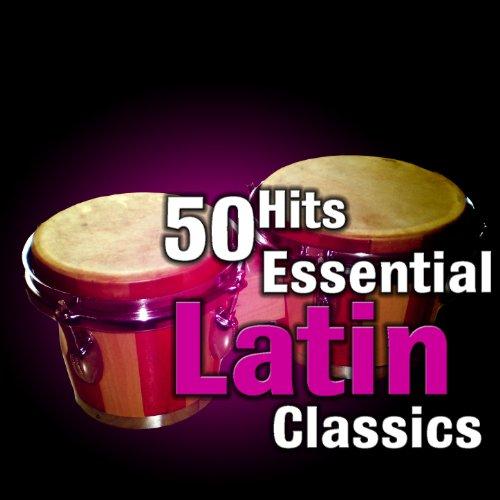 100 Hits: Essential Latin Classics