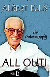 All Out!: An Autobiography by Albert Ellis (2009-07-28)