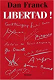 Libertad ! | Franck, Dan. Auteur