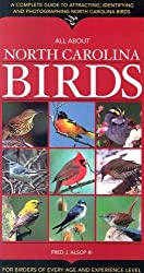 All about North Carolina Birds by Fred J., III Alsop (2003-10-02)
