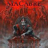 Songtexte von Macabre - Grim Scary Tales