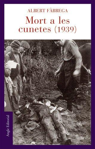 Mort a les cunetes (1939) (El fil d'Ariadna) por Albert Fàbrega Enfedaque