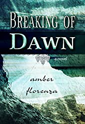 Breaking of Dawn: Sequel of Through the Darkest Night