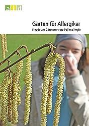 Gärten für Allergiker - Freude am Gärtnern trotz Pollenallergie