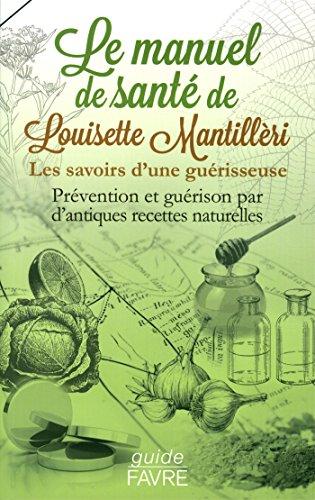 Le manuel santé de Louisette Mantilleri