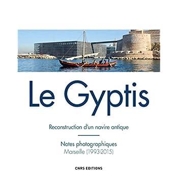 Le Gyptis. Reconstruction d'un navire antique