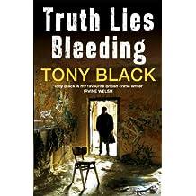 Truth Lies Bleeding (Di Rob Brennan Book 1)