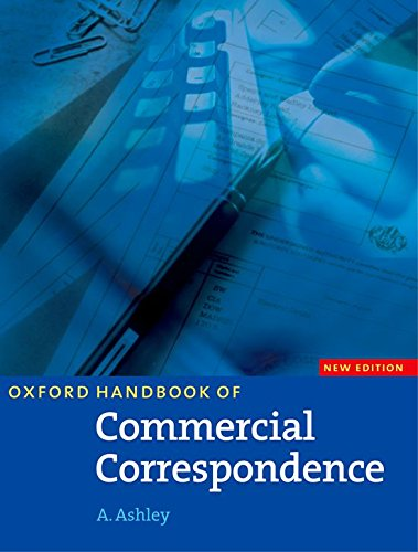Oxford Handbook of Commercial Correspondence, New Edition: Oxford Handbook of Commercial Correspondence. Student's Book (A Handbook Commercial Correspondence)