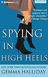 Spying in High Heels (High Heels Mysteries) by Gemma Halliday (2014-11-18)