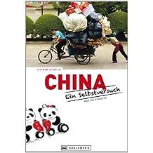 Ich bin jetzt in China: Ein Selbstversuch